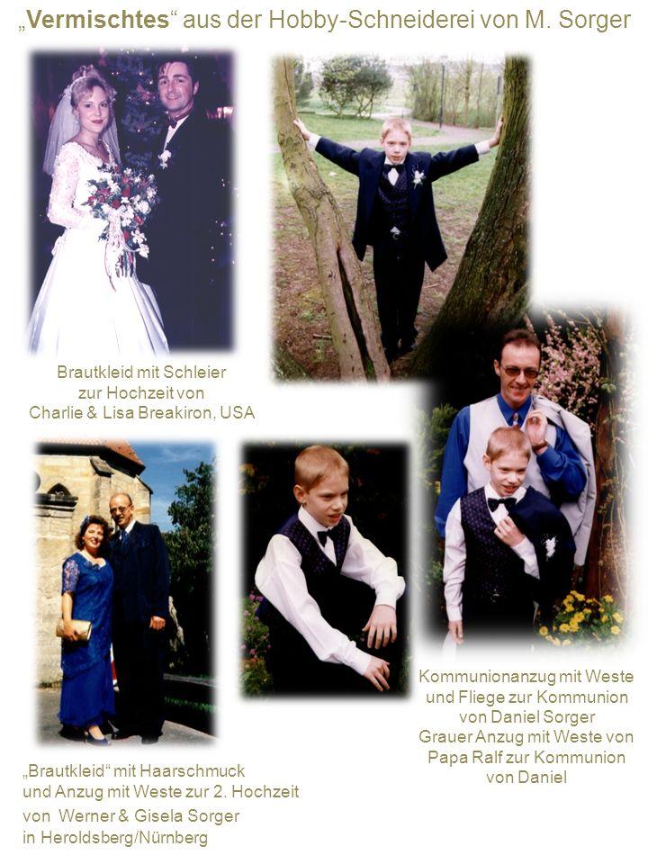 Vermischtes aus der Hobby-Schneiderei von M. Sorger Brautkleid mit Schleier zur Hochzeit von Charlie & Lisa Breakiron, USA Brautkleid mit Haarschmuck