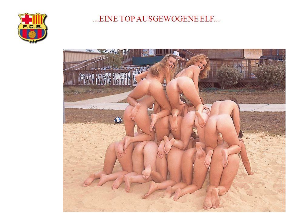 ...EINE TOP AUSGEWOGENE ELF...