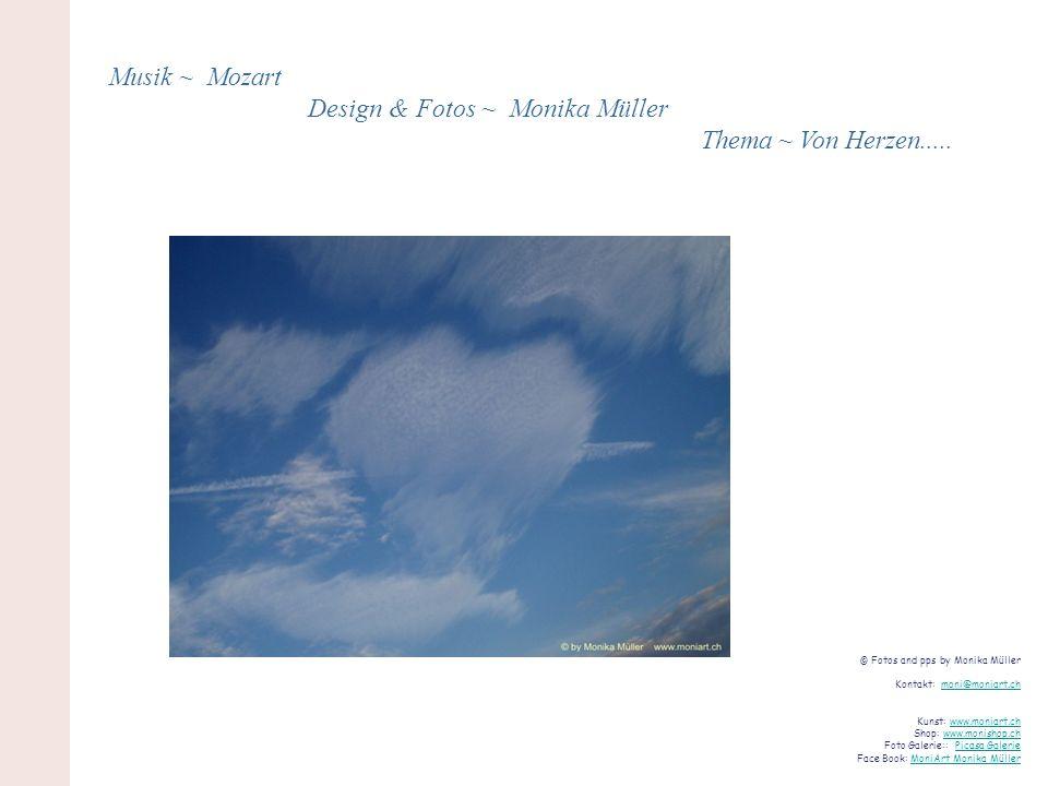 Musik ~ Mozart Design & Fotos ~ Monika Müller Thema ~ Von Herzen.....