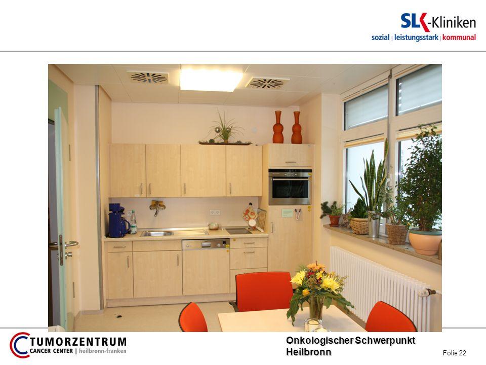 Onkologischer Schwerpunkt Heilbronn Onkologischer Schwerpunkt Heilbronn Folie 22