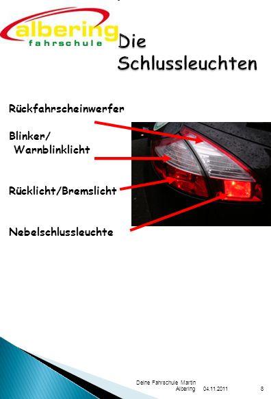 04.11.2011 Deine Fahrschule Martin Albering9 Die 3.