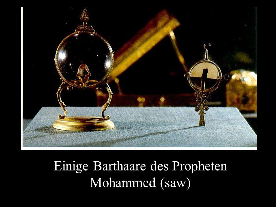 Einige Barthaare des Propheten Mohammed (saw)