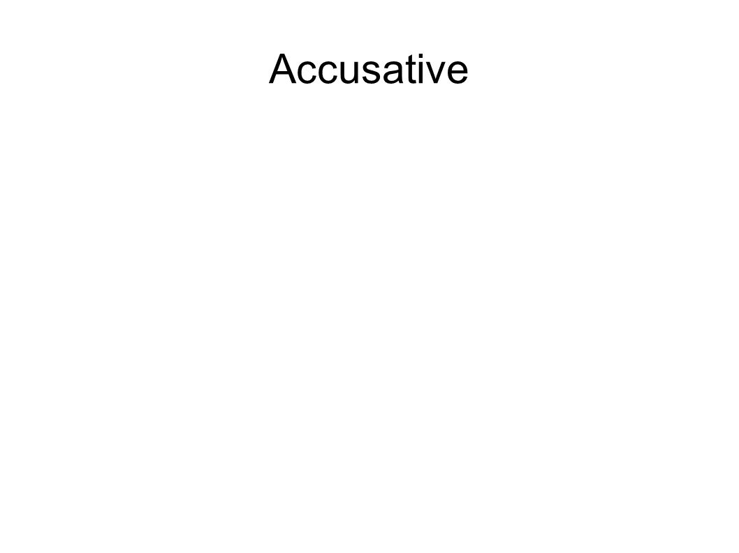 Accusative