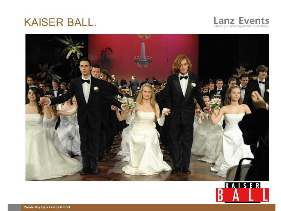 Created by Lanz Events GmbH KAISER BALL.