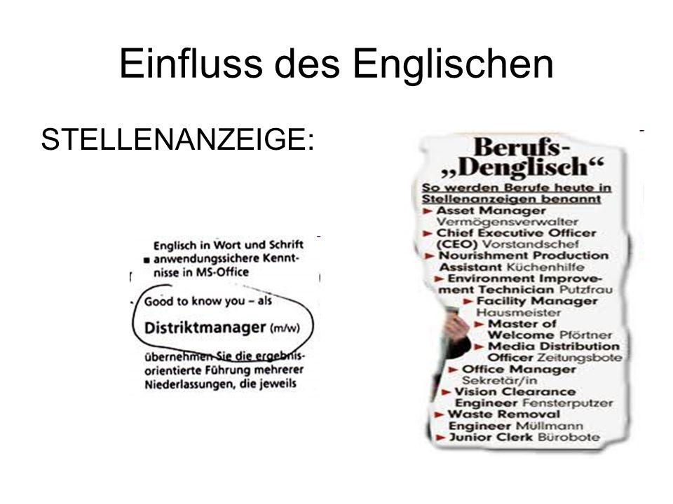 Einfluss des Englischen STELLENANZEIGE:
