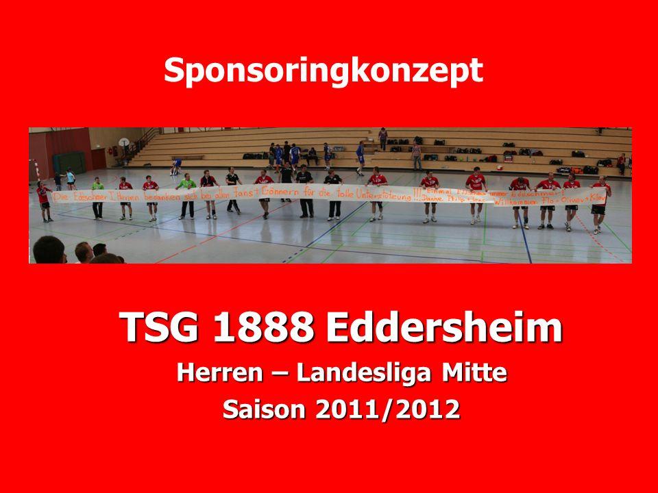 Sponsoringkonzept TSG 1888 Eddersheim Herren – Landesliga Mitte Saison 2011/2012