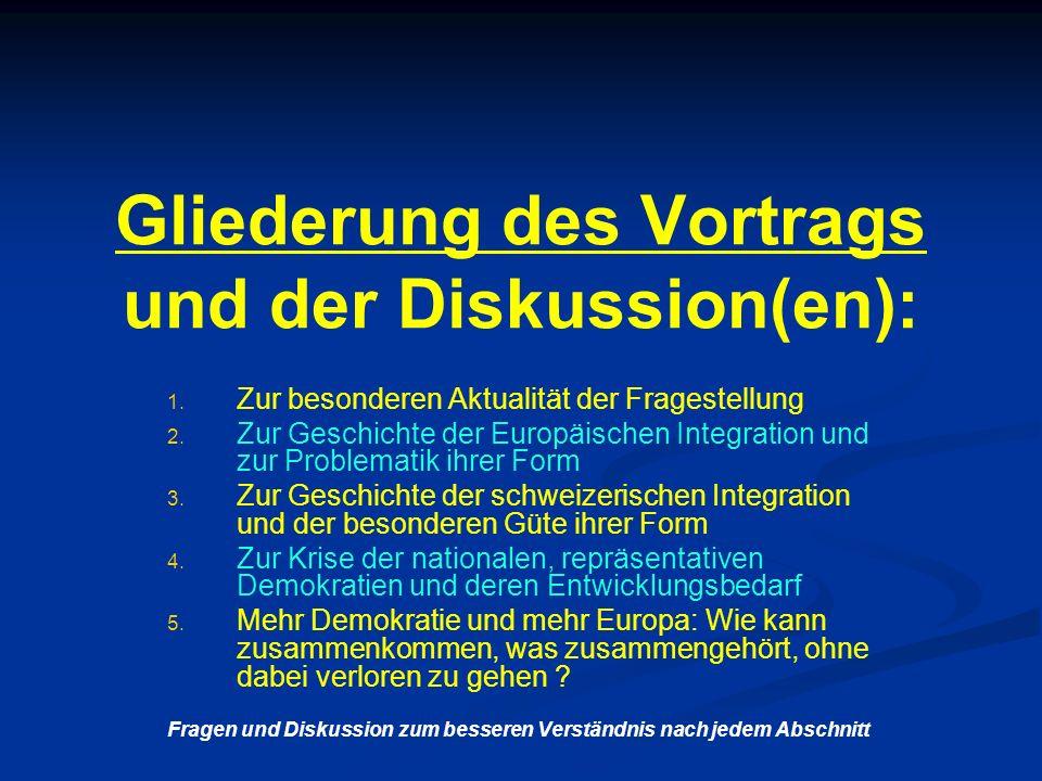 Gliederung des Vortrags und der Diskussion(en): 1.