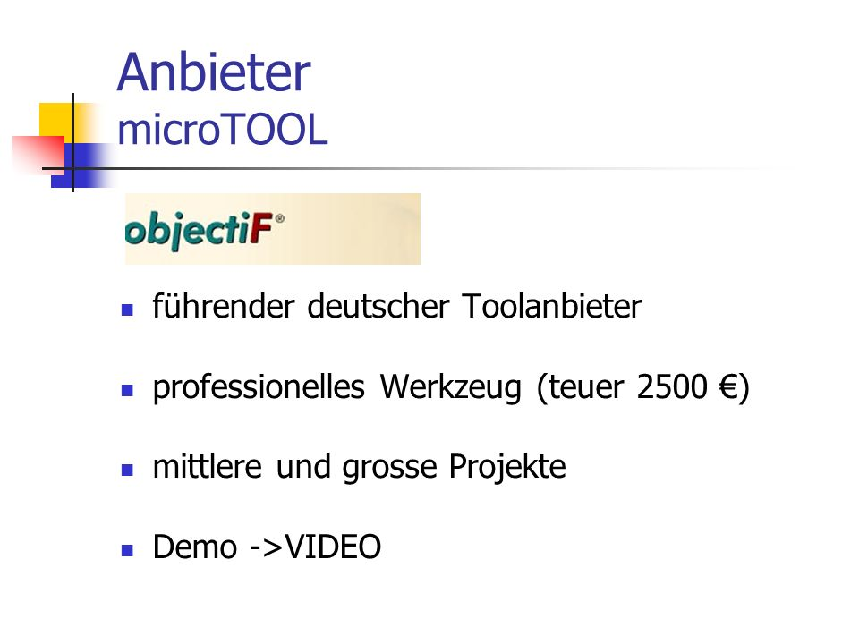 Anbieter microTOOL führender deutscher Toolanbieter professionelles Werkzeug (teuer 2500 ) mittlere und grosse Projekte Demo ->VIDEO