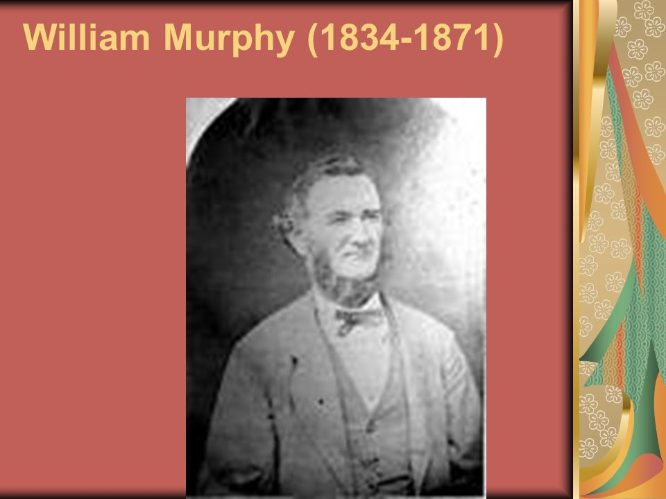 William Murphy (1834-1871)