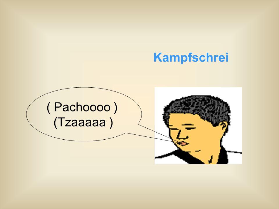 Kampfschrei ( Pachoooo ) (Tzaaaaa )
