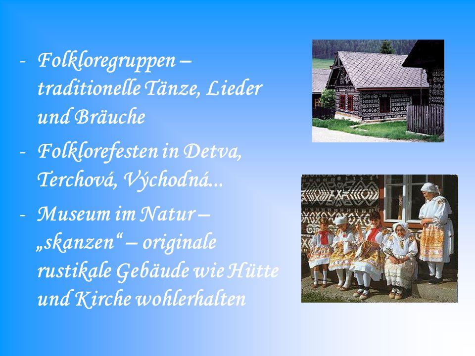 -Folkloregruppen – traditionelle Tänze, Lieder und Bräuche -Folklorefesten in Detva, Terchová, Východná...