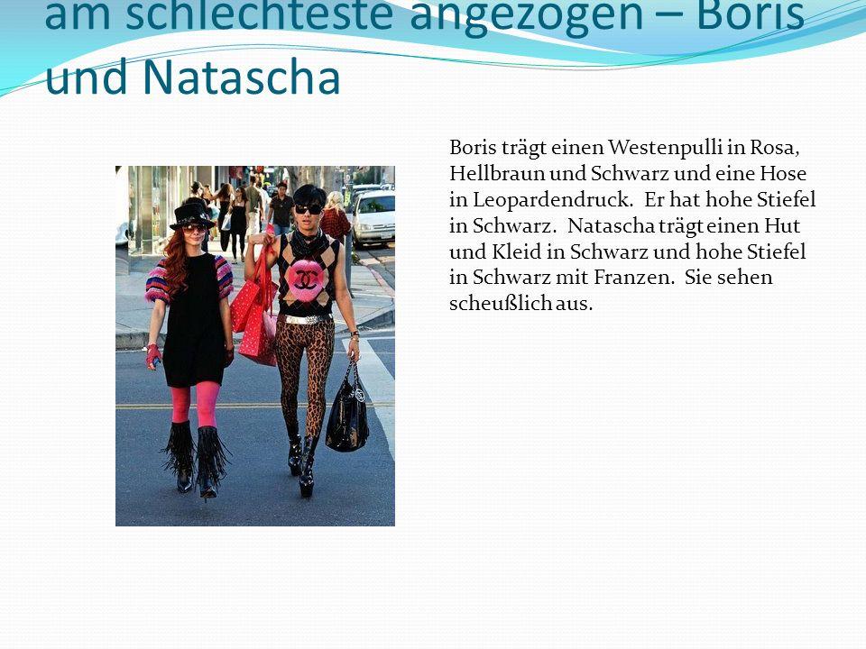 am schlechteste angezogen – Boris und Natascha Boris trägt einen Westenpulli in Rosa, Hellbraun und Schwarz und eine Hose in Leopardendruck.