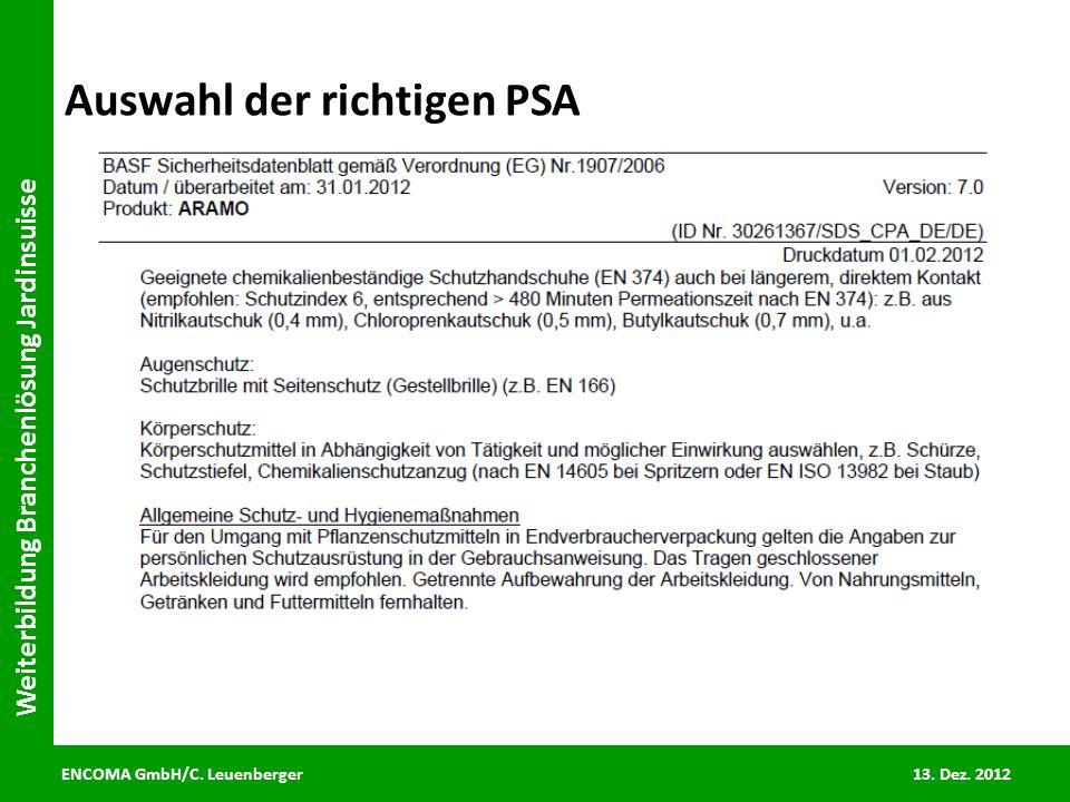 ENCOMA GmbH/C. Leuenberger 13. Dez. 2012 Weiterbildung Branchenlösung Jardinsuisse Auswahl der richtigen PSA