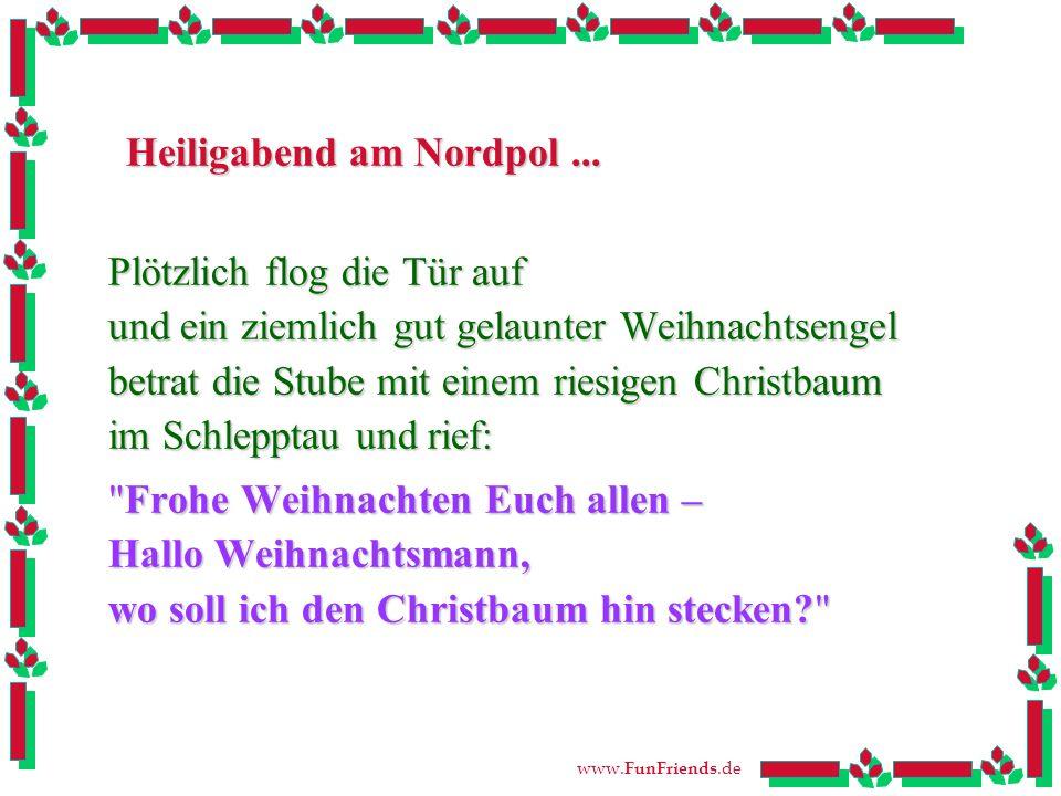 www.FunFriends.de Heiligabend am Nordpol...