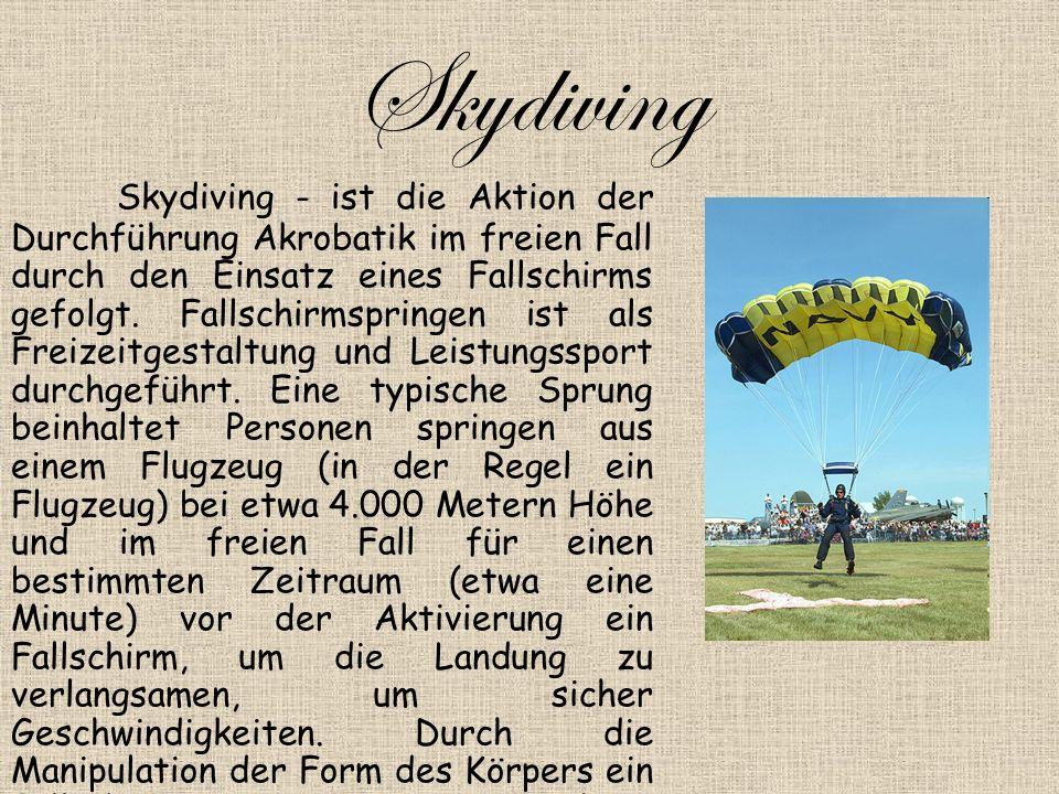 Skydiving Skydiving - ist die Aktion der Durchführung Akrobatik im freien Fall durch den Einsatz eines Fallschirms gefolgt.