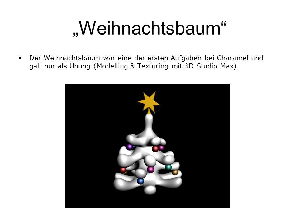 Weihnachtsbaum Der Weihnachtsbaum war eine der ersten Aufgaben bei Charamel und galt nur als Übung (Modelling & Texturing mit 3D Studio Max)