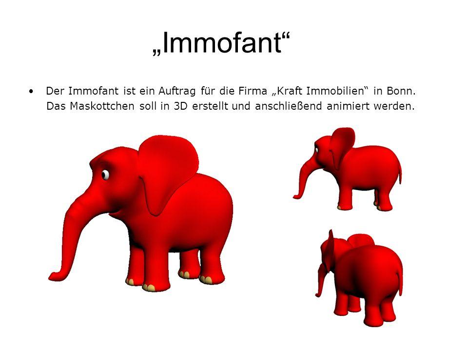 Immofant Der Immofant ist ein Auftrag für die Firma Kraft Immobilien in Bonn. Das Maskottchen soll in 3D erstellt und anschließend animiert werden.