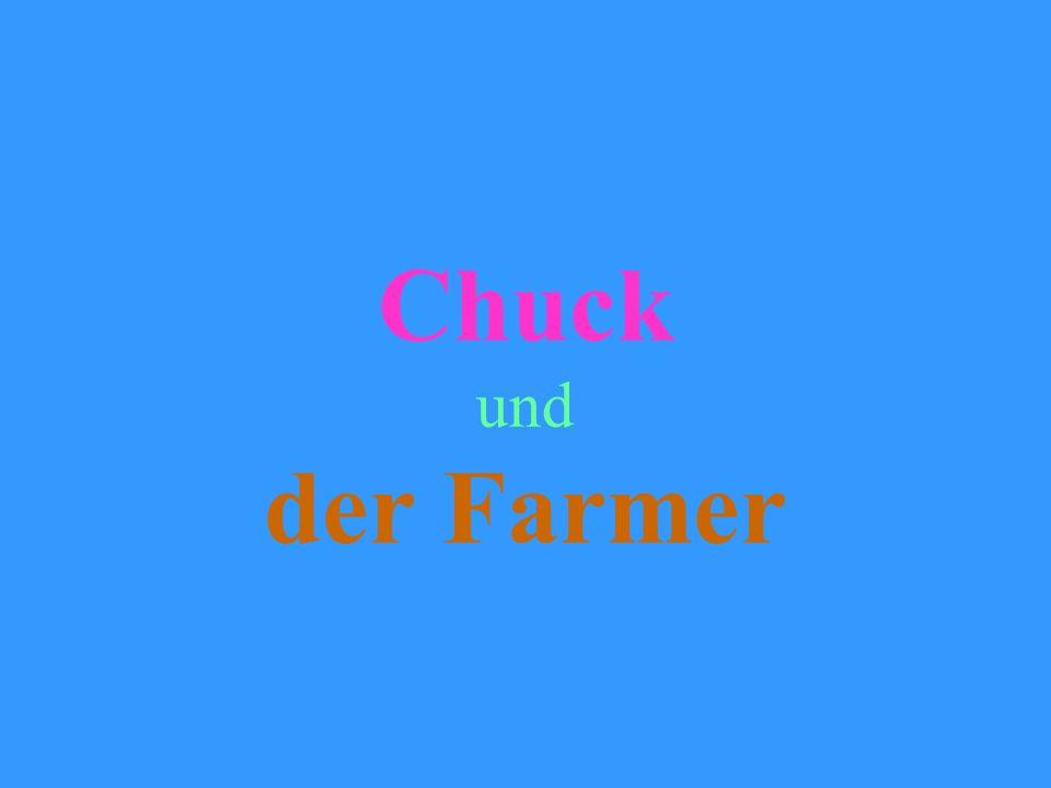 Chuck und der Farmer