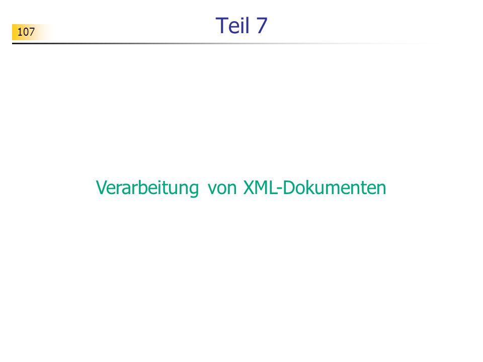 107 Teil 7 Verarbeitung von XML-Dokumenten