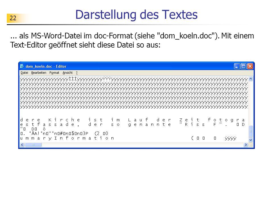 22 Darstellung des Textes... als MS-Word-Datei im doc-Format (siehe