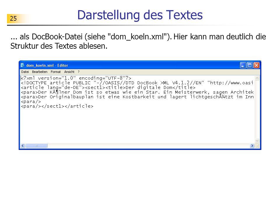25 Darstellung des Textes... als DocBook-Datei (siehe