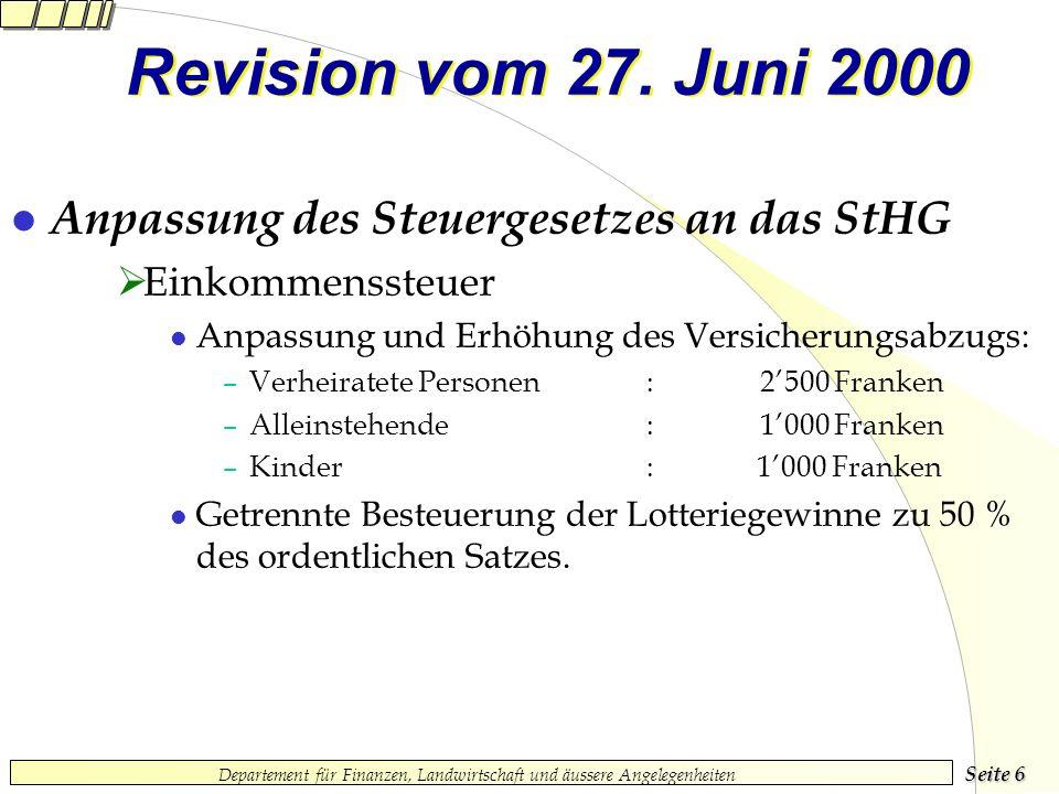Seite 6 Departement für Finanzen, Landwirtschaft und äussere Angelegenheiten Revision vom 27.