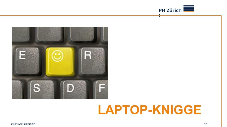 LAPTOP-KNIGGE peter.suter@phzh.ch 12