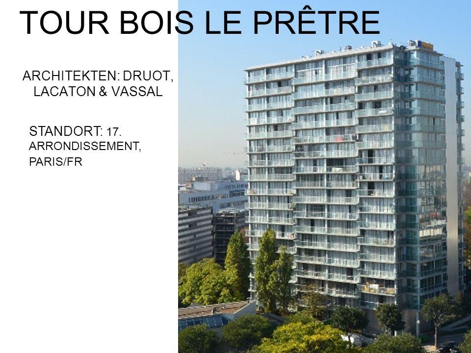 TOUR BOIS LE PRÊTRE ARCHITEKTEN: DRUOT, LACATON & VASSAL STANDORT: 17. ARRONDISSEMENT, PARIS/FR