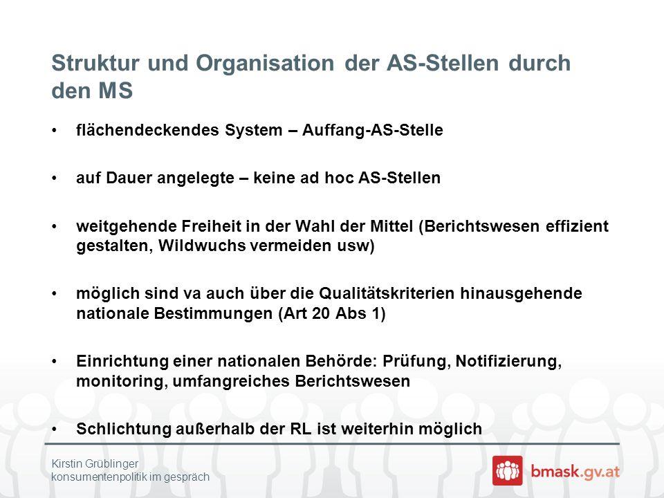 Struktur und Organisation der AS-Stellen durch den MS flächendeckendes System – Auffang-AS-Stelle auf Dauer angelegte – keine ad hoc AS-Stellen weitge