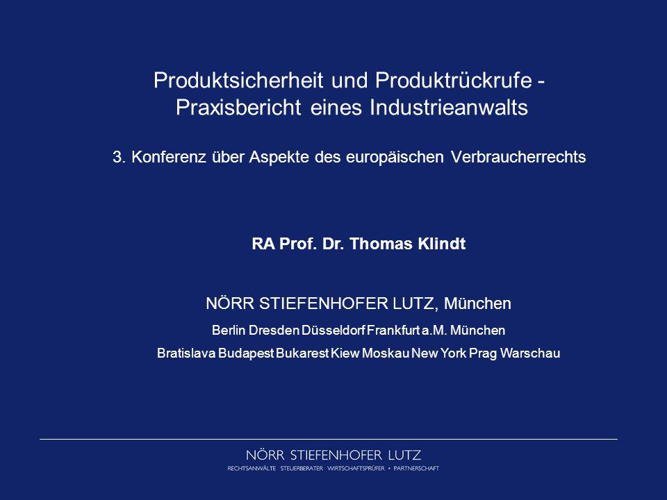 Produktsicherheit und Produktrückrufe - Praxisbericht eines Industrieanwalts 3.
