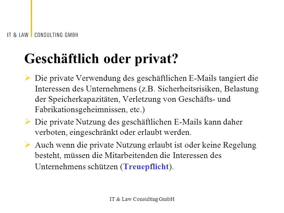 IT & Law Consulting GmbH Geschäftlich oder privat.
