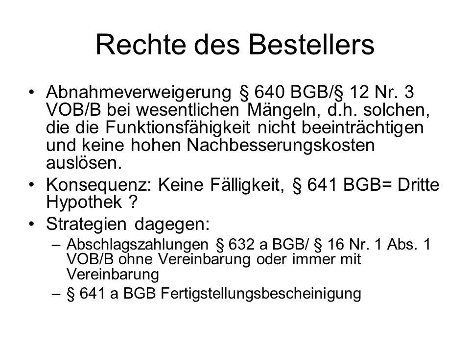 Rechte des Bestellers Abnahmeverweigerung § 640 BGB/§ 12 Nr.