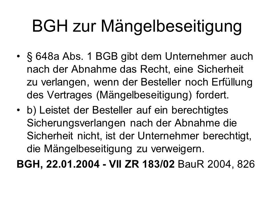 BGH zur Mängelbeseitigung § 648a Abs.