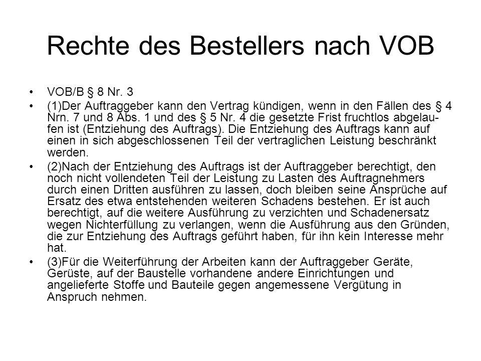 Rechte des Bestellers nach VOB VOB/B § 8 Nr.