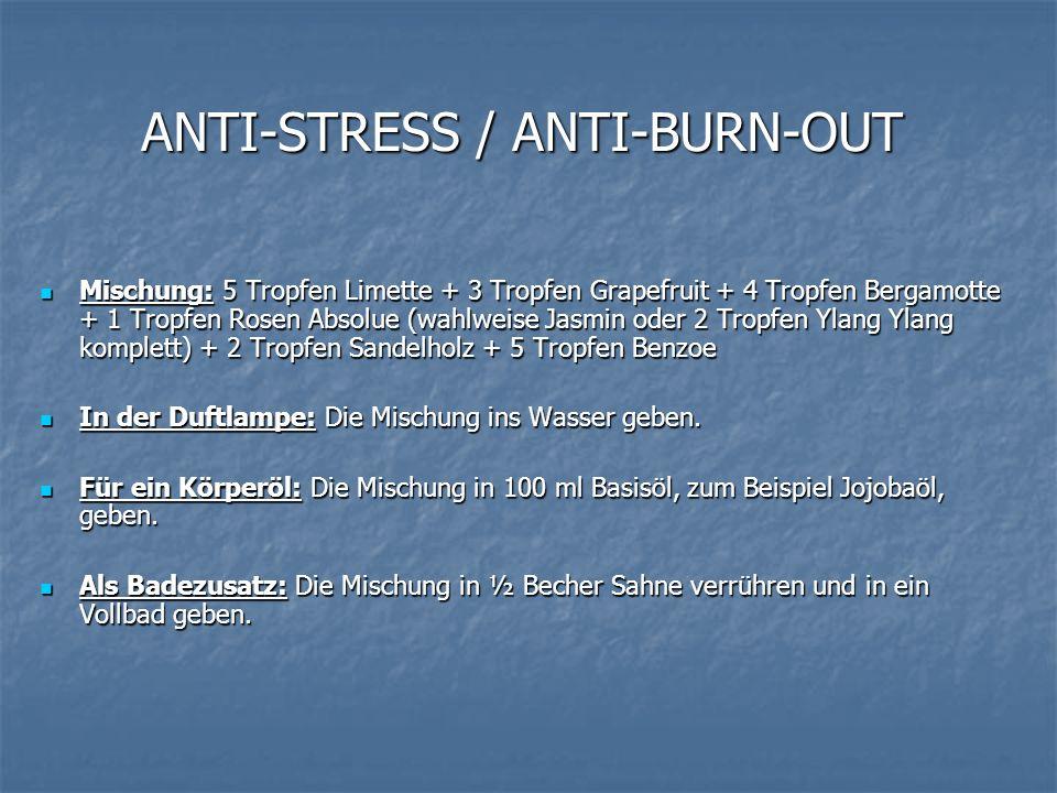 ANTI-STRESS / ANTI-BURN-OUT Mischung: 5 Tropfen Limette + 3 Tropfen Grapefruit + 4 Tropfen Bergamotte + 1 Tropfen Rosen Absolue (wahlweise Jasmin oder
