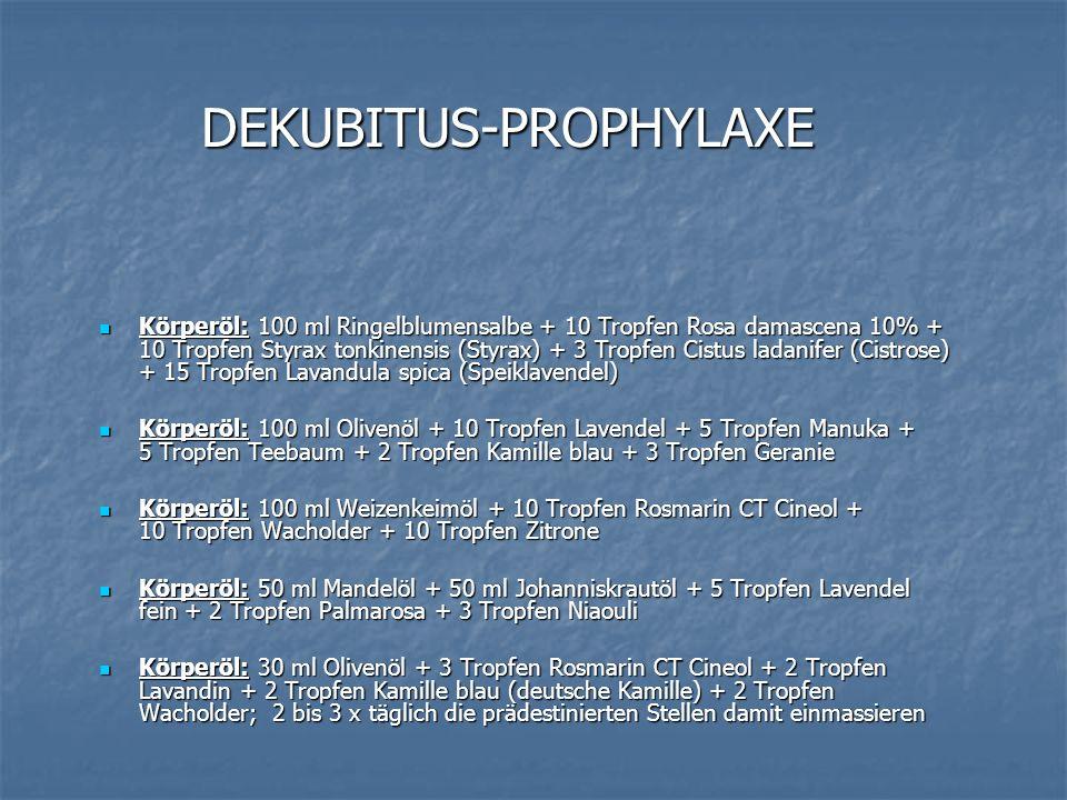 DEKUBITUS-PROPHYLAXE Körperöl: 100 ml Ringelblumensalbe + 10 Tropfen Rosa damascena 10% + 10 Tropfen Styrax tonkinensis (Styrax) + 3 Tropfen Cistus la