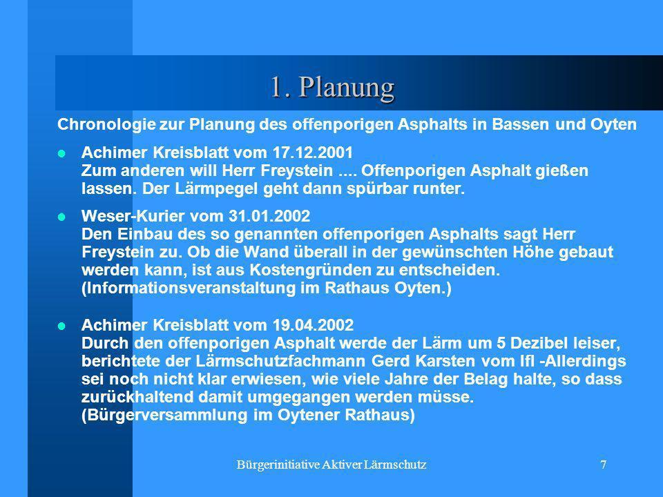 Bürgerinitiative Aktiver Lärmschutz7 1. Planung Chronologie zur Planung des offenporigen Asphalts in Bassen und Oyten Achimer Kreisblatt vom 17.12.200