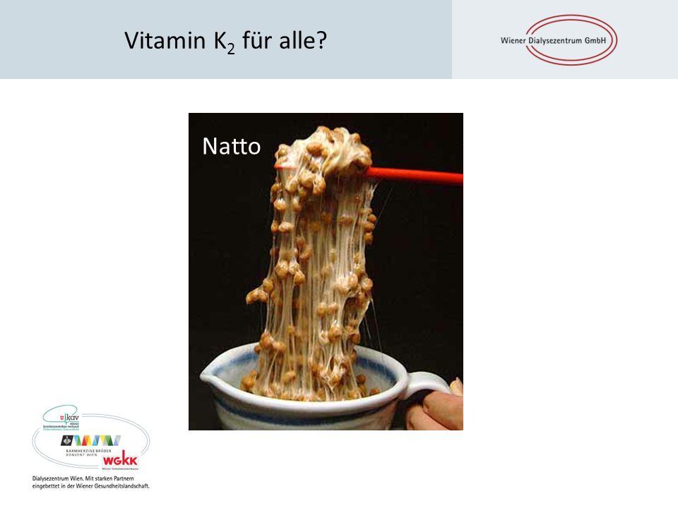 Vitamin K 2 für alle? Natto