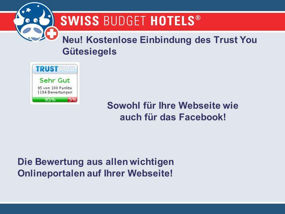 Neu! Kostenlose Einbindung des Trust You Gütesiegels Sowohl für Ihre Webseite wie auch für das Facebook! Die Bewertung aus allen wichtigen Onlineporta