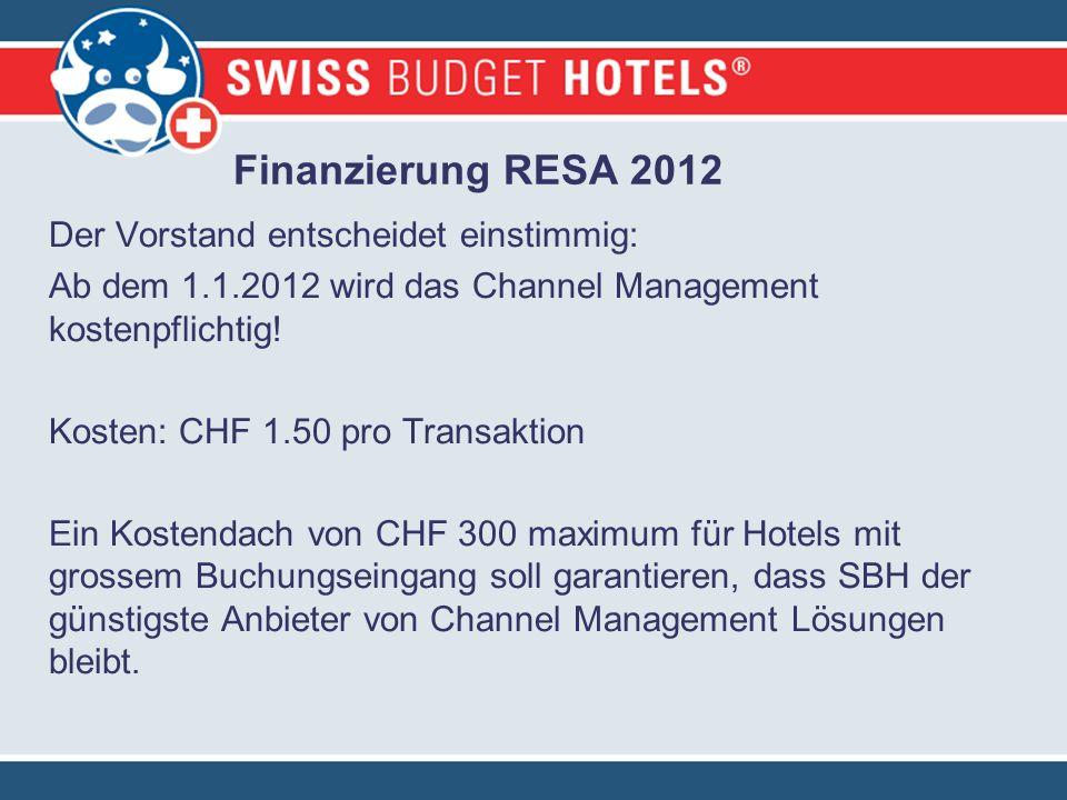 Der Vorstand entscheidet einstimmig: Ab dem 1.1.2012 wird das Channel Management kostenpflichtig.