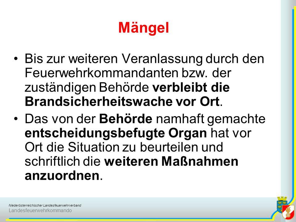Niederösterreichischer Landesfeuerwehrverband Landesfeuerwehrkommando Mängel Bis zur weiteren Veranlassung durch den Feuerwehrkommandanten bzw.