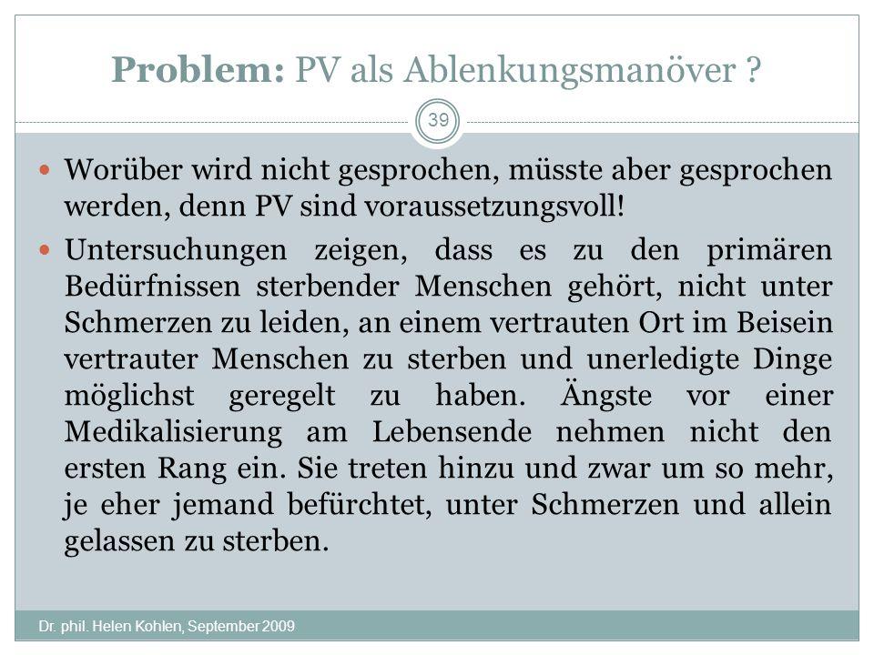 Problem: PV als Ablenkungsmanöver .Dr. phil.