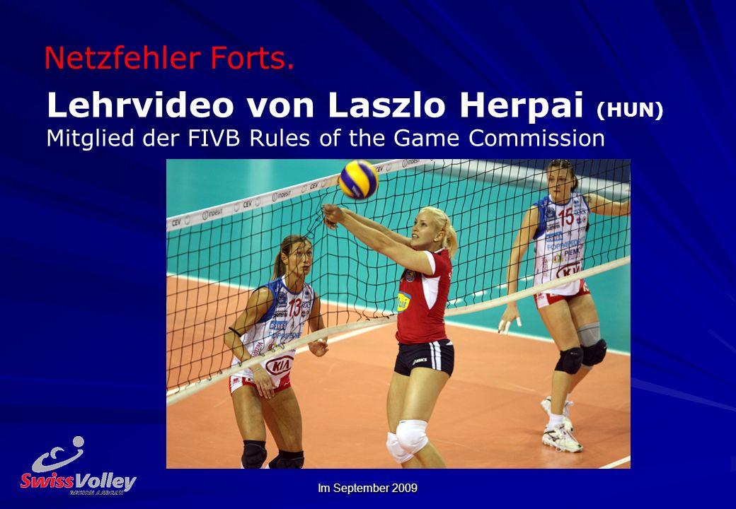 Im September 2009 Netzfehler Forts. Lehrvideo von Laszlo Herpai (HUN) Mitglied der FIVB Rules of the Game Commission