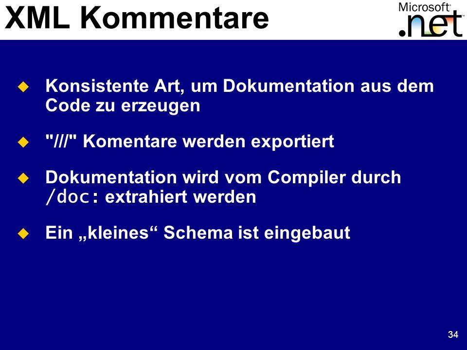 34 XML Kommentare Konsistente Art, um Dokumentation aus dem Code zu erzeugen