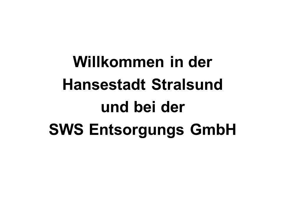 Willkommen in der Hansestadt Stralsund und bei der SWS Entsorgungs GmbH