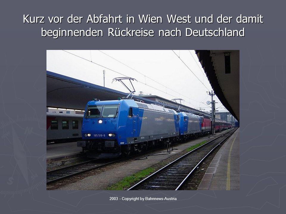 2003 - Copyright by Bahnnews-Austria Kurz vor der Abfahrt in Wien West und der damit beginnenden Rückreise nach Deutschland