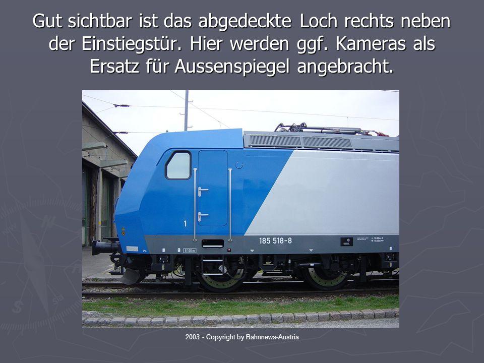 2003 - Copyright by Bahnnews-Austria Gut sichtbar ist das abgedeckte Loch rechts neben der Einstiegstür.