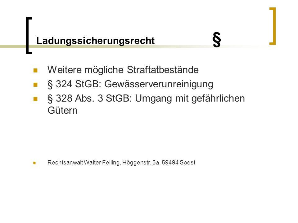 Ladungssicherungsrecht § Zivilrechtliche Vorschriften: Einheitliches Transport im HGB § 414 Abs.