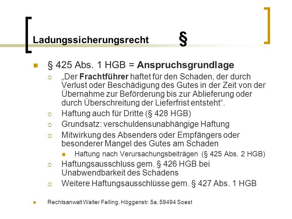 Ladungssicherungsrecht § Umfang der Haftung gem.§ 429 HGB Schadensersatz, § 429 Abs.
