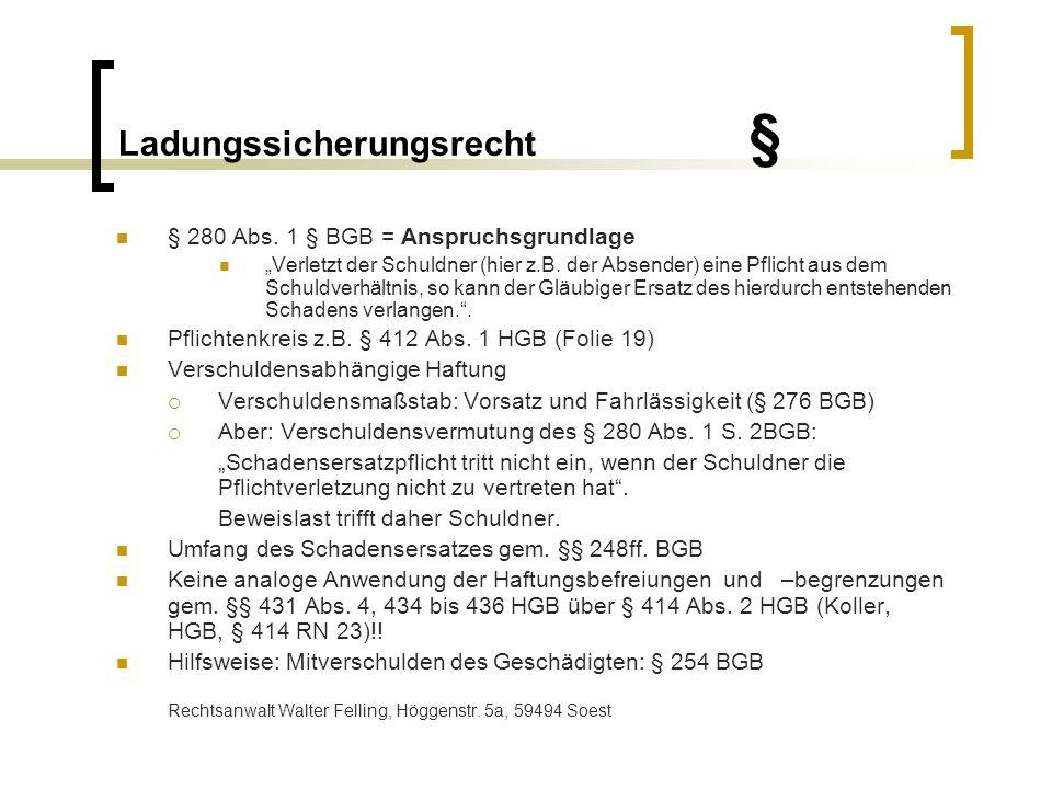Ladungssicherungsrecht § § 412 Abs.